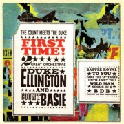 Duke Ellington & Count Basie's Orchestra - First Time! (0886975696024) (1 CD)