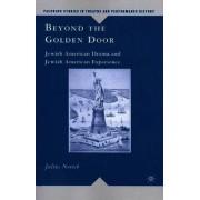 Beyond the Golden Door by Julius Novick