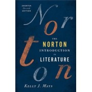 The Norton Introduction to Literature by Kelly J. Mays