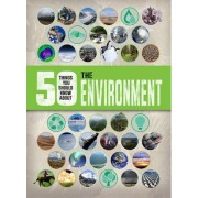 50 Things You Should Know About: The Environment by Jen Green