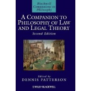 A Companion to Philosophy of Law and Legal Theory by Professor Dennis Patterson