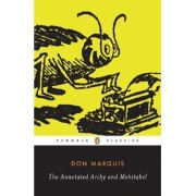 The Annotated Archy and Mehitabel by Don Marquis