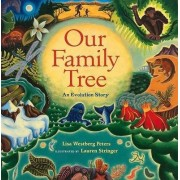Our Family Tree by Lisa Westberg Peters