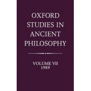 Oxford Studies in Ancient Philosophy: Volume VII: 1989 by Julia Annas
