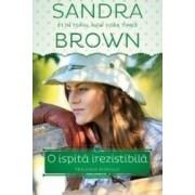 O Ispita Irezistibila - Sandra Brown