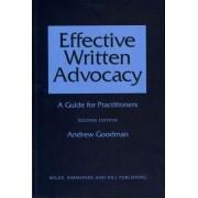 Effective Written Advocacy by Andrew Goodman