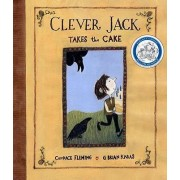 Clever Jack Takes The Cake by Candace Fleming