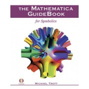 The Mathematica Guidebook for Symbolics by Michael Trott