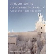 An Introduction to Environmental Physics by Peter Hughes