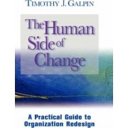Changing the Way We Change by Timothy J. Galpin