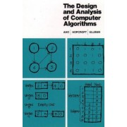The Design and Analysis of Computer Algorithms by D Jeffrey Ullman E John Hopcroft V Alfred Aho