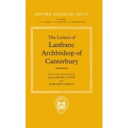 The Letters of Lanfranc, Archbishop of Canterbury by of Canterbury Lanfranc