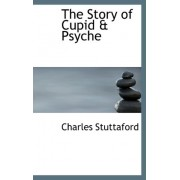 The Story of Cupid a Psyche by Charles Stuttaford