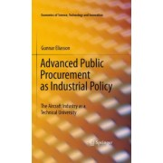 Advanced Public Procurement as Industrial Policy by Gunnar K. Eliasson