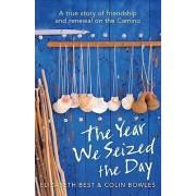 Year We Seized The Day by Elizabeth Best