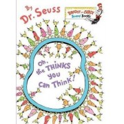 Oh, the Thinks You Can Think! by Dr. Seuss