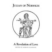A Julian of Norwich's a Revelation of Love by Julian of Norwich