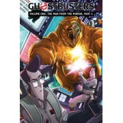 Ghostbusters Volume 1: The Man from the Mirror, Part 3