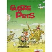 Guerre Et Pets - Le Jour Le Plus Con 3