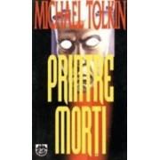 Printre Morti - Michael Tolkin