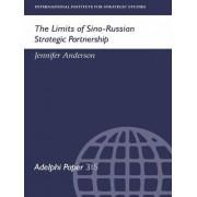 The Limits of Sino-Russian Strategic Partnership by Jennifer Anderson