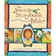 The Jesus Storybook Bible by Sally Lloyd-Jones