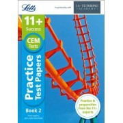 11+ Practice Test Papers (Get Test-Ready), Inc. Audio Download: For the CEM Tests: Book 2 by Letts 11+