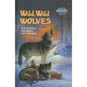 Wild, Wild Wolves by Joyce Milton