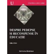 Despre Pedepse Si Recompense In Educatie - Emil Stan