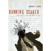 Running Scared by Edward T Welch