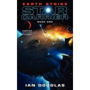 Earth Strike by Ian Douglas
