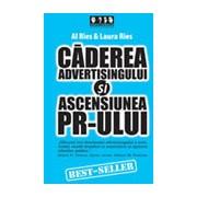 Caderea advertising-ului si ascensiunea PR-ului .