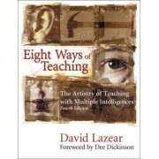 Eight Ways of Teaching by David G. Lazear