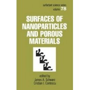 Surfaces of Nanoparticles and Porous Materials by James A. Schwarz