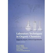 Laboratory Techniques in Organic Chemistry by Jerry R. Mohrig