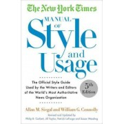 The New York Times Manual of Style and Usage, 2015 Edition by Allan M. Siegal