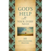 God Help for Your Every Need by Howard Books