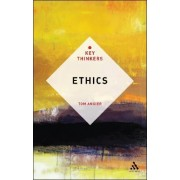 Ethics: The Key Thinkers by Tom Angier