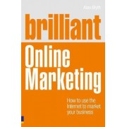 Brilliant Online Marketing by Alex Blyth