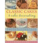 Classic Cakes & Cake Decorating by Janice Murfitt