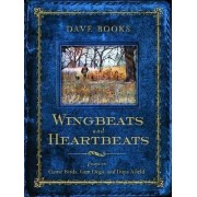 Wingbeats and Heartbeats by Dave Books