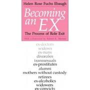 Becoming an Ex by Helen Rose Ebaugh