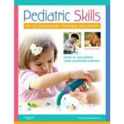 Pediatric Skills for Occupational Therapy Assistants by Jean W. Solomon