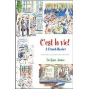 C'est la vie!, A French Reader by Evelyne Amon