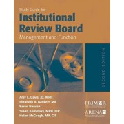 Study Guide for Institutional Review Board Management and Function: Student Study Guide by Amy Davis