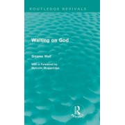 Waiting on God by Simone Weil