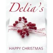 Delia's Happy Christmas by Delia Smith