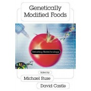 Genetically Modified Foods by Michael Ruse