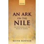 An Ark on the Nile: Beginning of the Book of Exodus