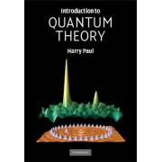Introduction to Quantum Theory by Harry Paul